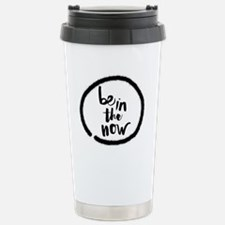 Be in the now Travel Mug