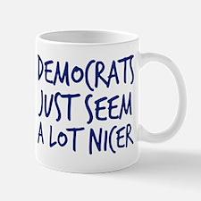 Democrats Are Nicer Mug