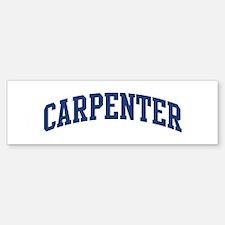CARPENTER design (blue) Bumper Bumper Bumper Sticker