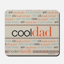 Modern Family Cool Dad Mousepad
