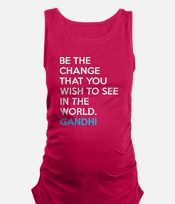 Cute Change quote Maternity Tank Top