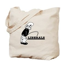 Piss on Liberals Tote Bag