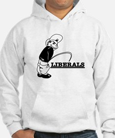 Piss on Liberals Hoodie