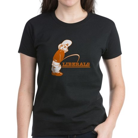Piss on Liberals Women's Dark T-Shirt