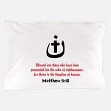 Persecuted Pillow Case