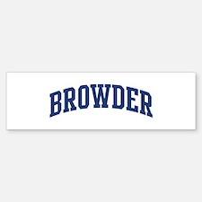 BROWDER design (blue) Bumper Bumper Bumper Sticker