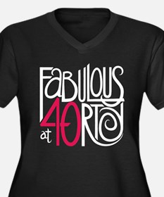 Fabulous at 40rty! Women's Plus Size V-Neck Dark T