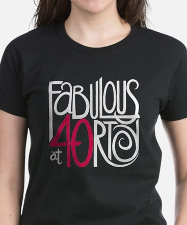 Fabulous at 40rty! Women's Dark T-Shirt
