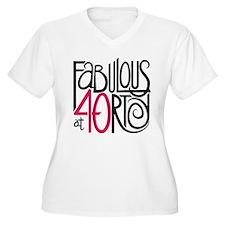 Fabulous at 40rty! T-Shirt