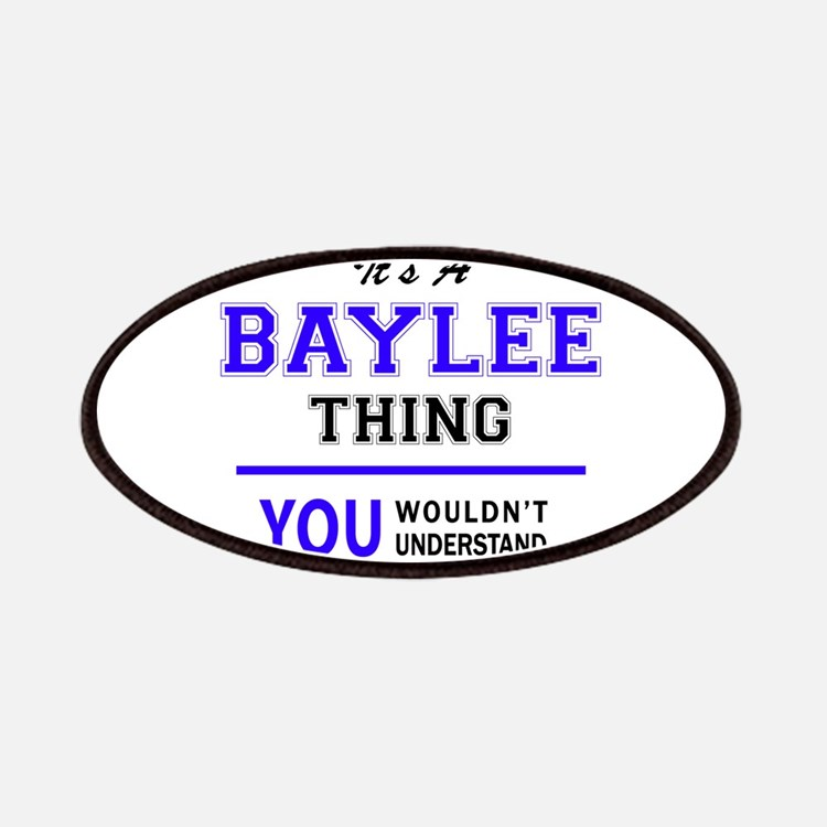 It's BAYLEE thing, you wouldn't understand Patch
