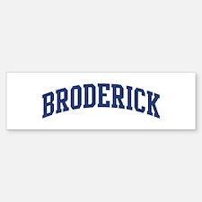 BRODERICK design (blue) Bumper Bumper Bumper Sticker