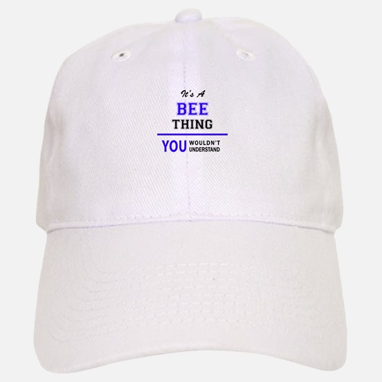 It's BEE thing, you wouldn't understand Baseball Baseball Cap