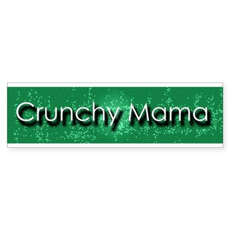 Crunchy Mama Bumper Sticker