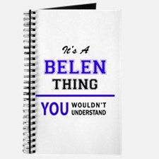 It's BELEN thing, you wouldn't understand Journal