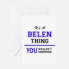 It's BELEN thing, you wouldn't unde Greeting Cards