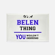 It's BELEN thing, you wouldn't understand Magnets