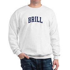 BRILL design (blue) Sweatshirt