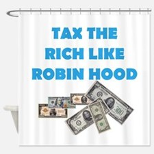 Tax the Rich Shower Curtain