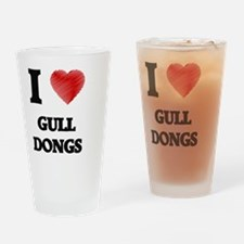 I love Gull Dongs Drinking Glass