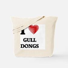 I love Gull Dongs Tote Bag