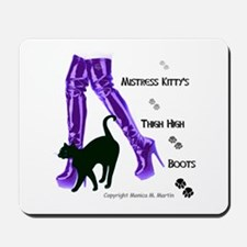 Mistress Kitty's Thigh High Boots Mousepad