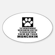 Awkward Munchkin Cat Designs Sticker (Oval)