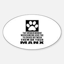 Awkward Manx Cat Designs Sticker (Oval)