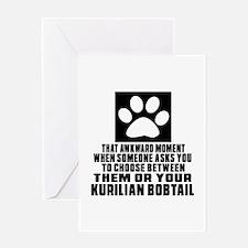 Awkward Kurilian Bobtail Cat Designs Greeting Card