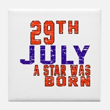 29 July A Star Was Born Tile Coaster