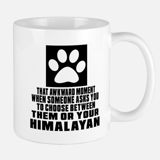 Awkward Himalayan Cat Designs Mug