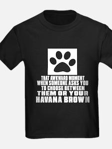 Awkward Havana Brown Cat Designs T