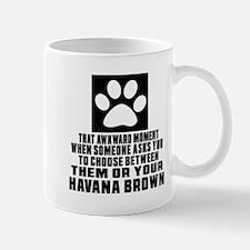 Awkward Havana Brown Cat Designs Mug