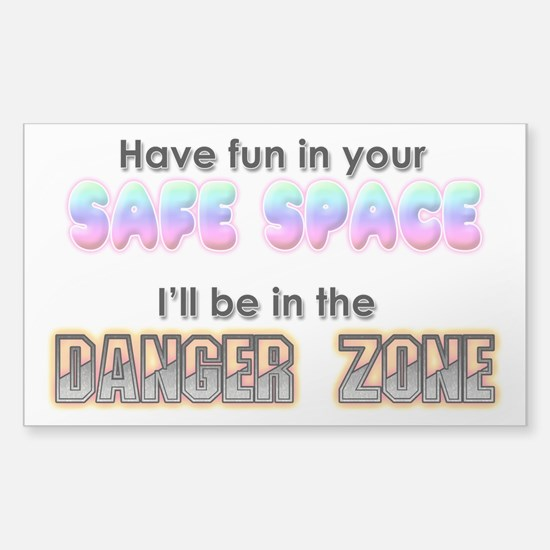Safe Space Vs Danger Zone Decal
