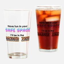 Safe Space vs Danger Zone Drinking Glass