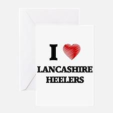 I love Lancashire Heelers Greeting Cards