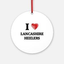 I love Lancashire Heelers Round Ornament
