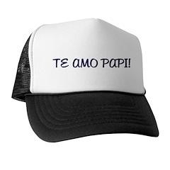 TE AMO PAPI! Trucker Hat