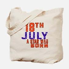 18 July A Star Was Born Tote Bag
