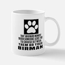Awkward Birman Cat Designs Mug
