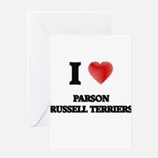 I love Parson Russell Terriers Greeting Cards