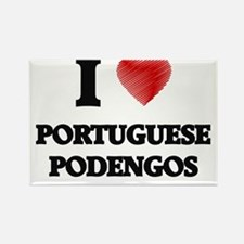 I love Portuguese Podengos Magnets