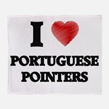 I love Portuguese Pointers Throw Blanket