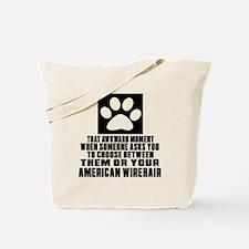 Awkward American Wirehair Cat Designs Tote Bag