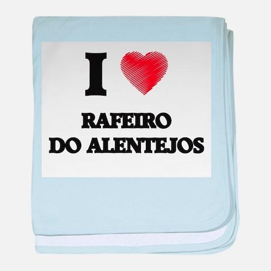 I love Rafeiro Do Alentejos baby blanket