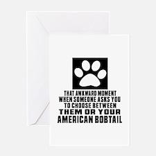 Awkward American Bobtail Cat Designs Greeting Card