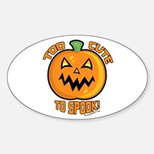Too Cute To Spook Oval Decal