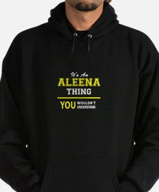 ALEENA thing, you wouldn't understan Hoodie (dark)