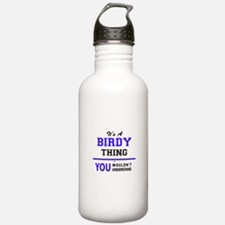 It's BIRDY thing, you Water Bottle
