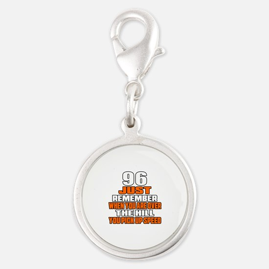 96 Just Remember Birthday Desi Silver Round Charm