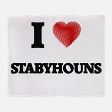 I love Stabyhouns Throw Blanket